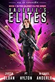 #7: Valerie's Elites: Age of Expansion - A Kurtherian Gambit Series