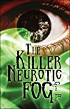 The Killer Neurotic Fog, Gyne Ryan, 1424166373