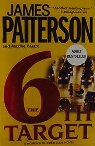 Paperback The 6th Target, a Women's Murder Club novel Book