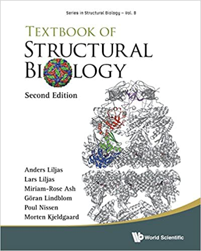 Textbook Of Structural Biology Series In 2nd Edition