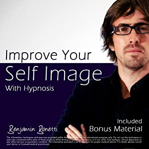 Improve Your Self Image with Hypnosis Speech