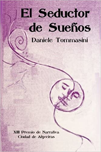 El seductor de sueños: Amazon.es: Daniele Tommasini: Libros