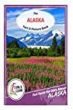 The Alaska Fact and Picture Book: Fun Facts for Kids About Alaska (Turn and Learn)