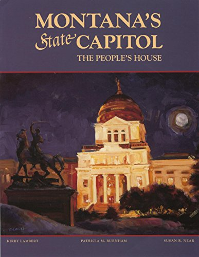 Montana's State Capitol: The People's House