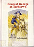 General George at Yorktown, Carole Charles, 0913778230