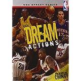 NBA, street series dreams actions