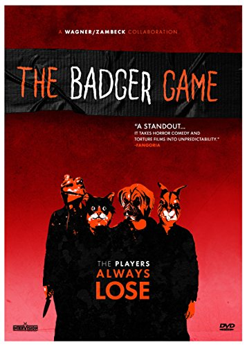 - The Badger Game