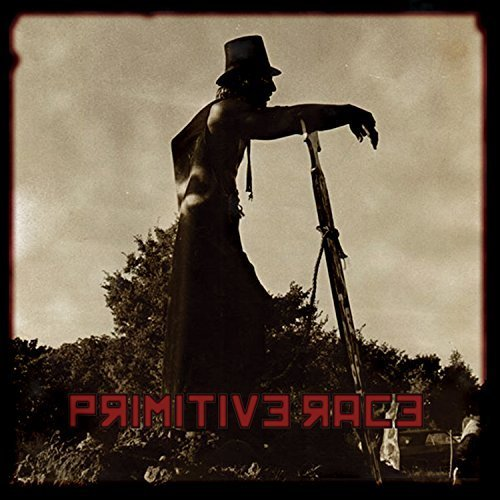 Primitive Race by Primitive Race (2015-08-07) ()
