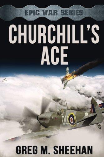 Download Churchill's Ace (Epic War Series) (Volume 1) PDF