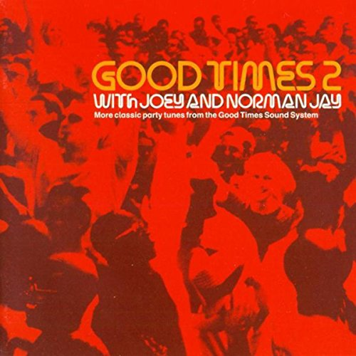 Good Times 2 (Mixed by Norman Jay)