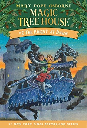 - The Knight at Dawn (Magic Tree House Book 2)
