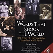 Words That Shook the World: 100 Years of Unforgettable Speeches and Events