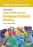 As/A-Level 19th and 20th Century European and World History, Patrick Walsh-Atkins, 0860034356