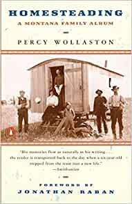 Homesteading A Montana Family Album Wollaston Percy 9780140279153 Amazon Com Books,60th Wedding Anniversary Gift Ideas
