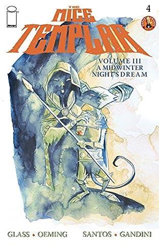 The Mice Templar Vol. 3 #4 (The Mice Templar Vol. 3: A Midwinter Night's Dream) (Mice Templar Vol 3)