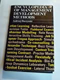 Encyclopedia of Management Development Methods, Andrzej A. Huczynski, 0566023342