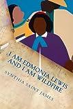 I AM Edmonia Lewis and I AM Wildfire: A Monologue