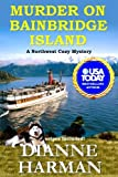 Murder on Bainbridge Island (Northwest Cozy) by  Dianne Harman in stock, buy online here