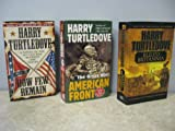 Harry Turtledove Combo [3 TITLES] How Few Remain (1997), The Great War: American Front (1999), & Ruled Britannia (2003)
