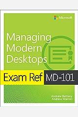 Exam Ref MD-101 Managing Modern Desktops (English Edition) eBook Kindle