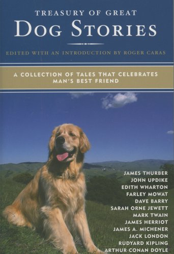 Read Online Treasury of Great Dog Stories: A Collection of Tales That Celebrates Man's Best Friend pdf epub