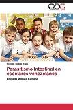 Parasitismo Intestinal en Escolares Venezolanos, Batista Rojas Osvaldo, 3659053368