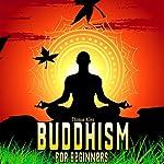 Buddhism: Buddhism for Beginners | Thomas Allen