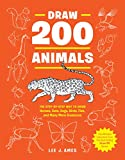Draw 200 Animals: The Step-by-Step Way to Draw