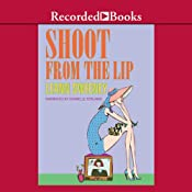 Shoot From the Lip: A Yellow Rose Mystery, Book 4 | Leann Sweeney