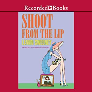 Shoot From the Lip Audiobook