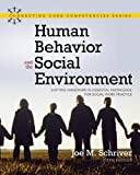 Human Behavior and the Social Environment: Shifting Paradigms in Essential Knowledge for Social Work Practice (5th Edition)