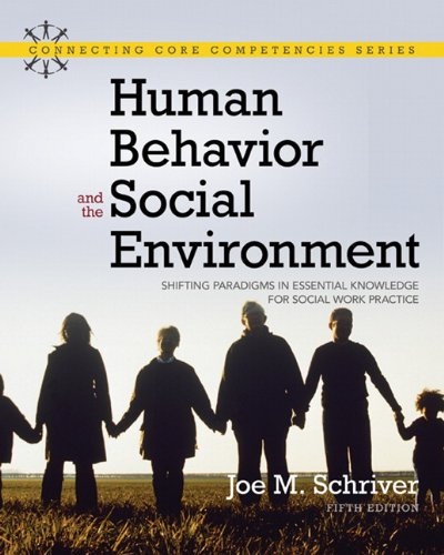 Human Behavior and the Social Environment: Shifting Paradigms in Essential Knowledge for Social Work Practice (5th Editi