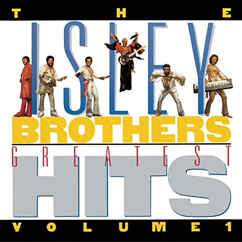 Greatest Hits, Volume 1 (The Best Of The Isley Brothers)