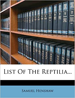 List Of The Reptilia...