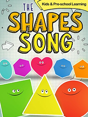 (The Shapes Song, Kids and Pre-school Learning)