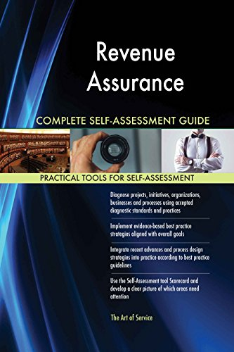 Revenue Assurance Toolkit: best-practice templates, step-by-step work plans and maturity diagnostics (Revenue Assurance Best Practices)