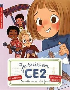 """Afficher """"Je suis en CE2 n° 4 Ensemble, on est plus forts !"""""""