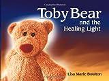 Toby Bear, Lisa Marie Boulton, 0965599817