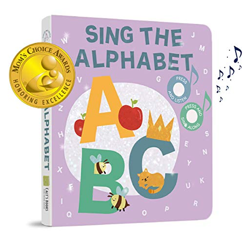 Cali's Books Sing The Alphabet (Mom's Choice Award Winner) Press, Listen and Sing Along! Sound Book - Best Interactive and Educational Gift for Baby, Toddler, 1 Year Old Girl and Boy