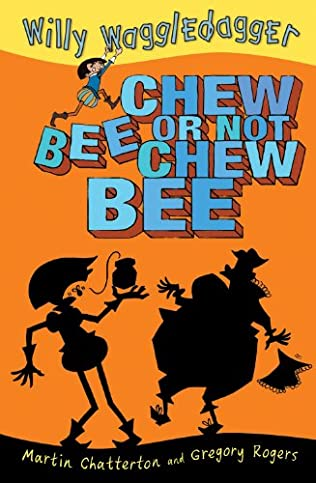 book cover of Chew Bee or Not Chew Bee