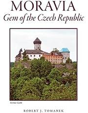 Moravia: Gem of the Czech Republic