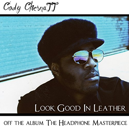 Amazon Com Look Good In Leather Album Version Cody