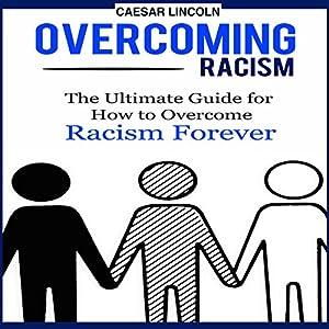 Overcoming Racism Audiobook