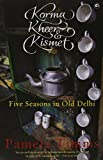 img - for Korma,Kheer and Kismet; Five seasons in old Delhi book / textbook / text book