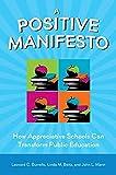 A Positive Manifesto: How Appreciative Schools Can Transform Public Education