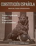 Constitución española - Manual para oposiciones (Spanish Edition)