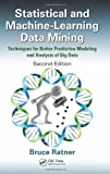 Statistical Modeling and Analysis for Database Marketing, Bruce Ratner, 1439860912