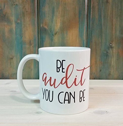You audit you can be mug, auditor mug, accounting gift, funny coffee mug, coffee tea cup, unique mug, accounting mug, auditor gift