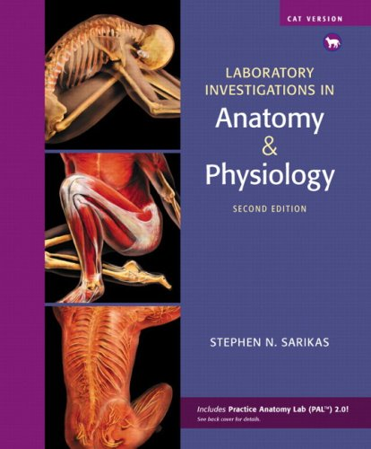 Laboratory Investigations in Anatomy & Physiology, Cat Version (2nd Edition)