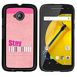 Stuss Case / Funda Carcasa protectora - Peach Stay Girls positivos Barcode - Motorola Moto E2 E2nd Gen